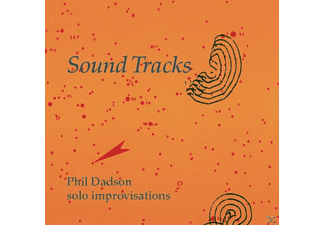 Phil Dadson - Sound Tracks: Solo Improvisations - (CD)