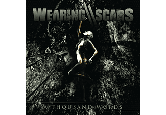 Wearing Scars - A Thousand Words - (CD)