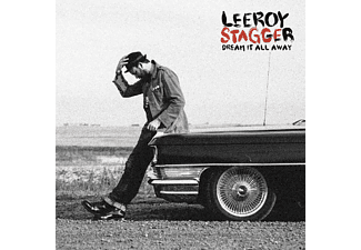 Leeroy Stagger - DREAM IT ALL AWAY [CD]