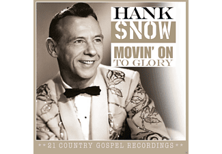 Hank Snow - Movin' On To Glory - (CD)