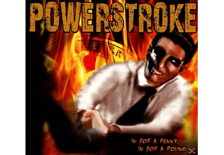 Powerstroke - In For A Penny, In For A Pound [CD]