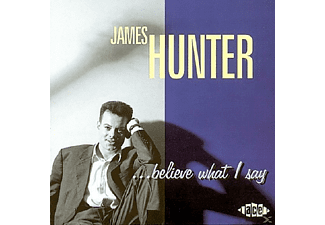 James Hunter - Believe What I Say - (CD)