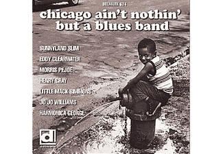 VARIOUS - Chicago Ain't Nothin' But A Blues Band - (CD)