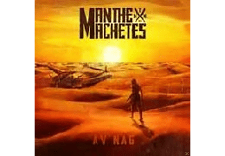 Man The Machetes - Av Nag - (Vinyl)