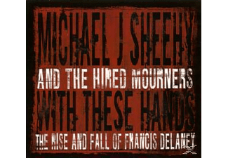 Michael J. Sheehy - With These Hands - (CD)