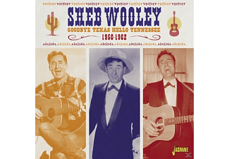 Sheb Wooley - Goodbye Texas, Hello - (CD)