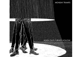 Monday Tramps - When Days Turned Hollow - (CD)