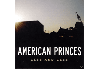 American Princes - Less And Less [CD]
