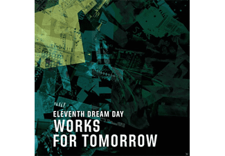 Eleventh Dream Day - Works For Tomorrow [CD]