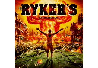Ryker's - Never Meant To Last (Digipack) [CD]