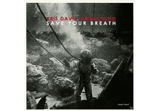 Kris Davis Infrasound - Save Your Breath - (CD)