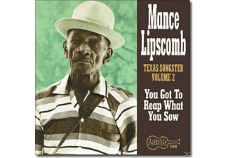 Mance Lipscomb - YOU GOT TO REAP WHAT YOU SOW - (CD)