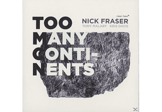 Fraser,Nick/Malaby,Tony/Davis,Kris - Too Many Continents - (CD)