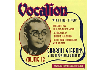 Carroll Gibbons, Savoy Hotel Orpheans, VARIOUS - Vol.16-When I Look At You - (CD)