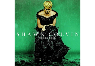 Shawn Colvin - Uncovered - (CD)