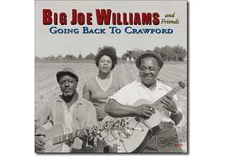 Big Joe Williams - And Friends,Going Back To Crawford - (CD)