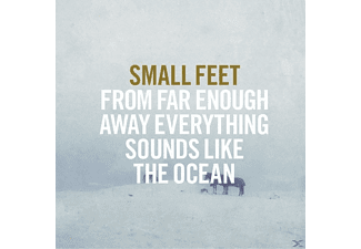 Small Feet - FROM FAR ENOUGH AWAY EVERYTHING SOU - (CD)