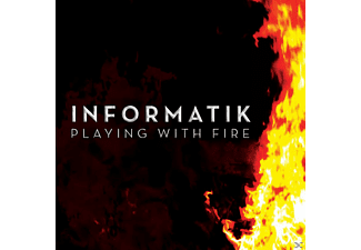 Informatik - Playing With Fire [CD]