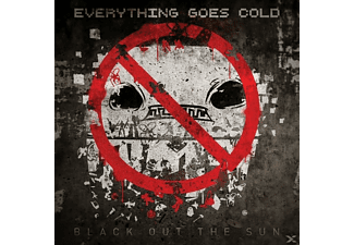 Everything Goes Cold - Black Out The Sun - (CD)