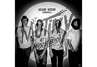 Night Birds - Mutiny At Muscle Beach - (Vinyl)