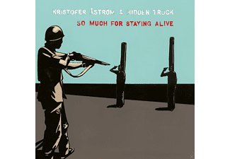 Kristofer & Hidden Truck Aström - So Much For Staying Alive (Lim.Ed./Coloured) - (Vinyl)