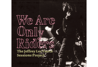 The & Various Jeffrey Lee Pierce Sessions Projects - We Are Only Riders [CD]