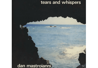 Dan Mastroianni - Tears And Whispers [CD]