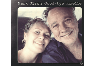 Mark Olson - Goodbye, Liselle - (LP + Bonus-CD)