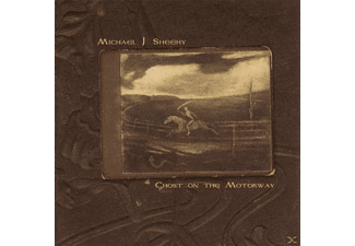 Michael J. Sheehy - Ghost On The Motorway - (CD)