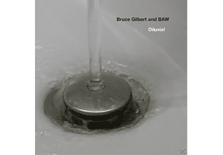 Bruce Gilbert & Baw - Diluvial - (CD)