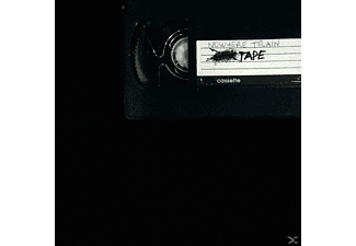 Nowhere Train - Tape [CD]