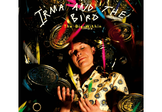 Irma And The Bird - The Big Within - (CD)