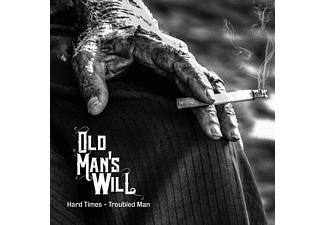 Old Man's Will - Hard Times-Troubled Man - (CD)