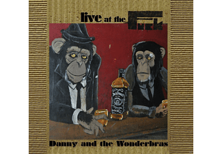Danny And The Wonderbras - Live At The Fuck - (CD)
