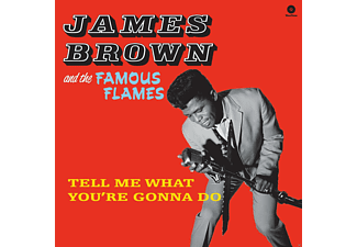 James Brown, The Famous Flames - Tell Me What You're Gonna Do (Ltd.Edt 180g Vinyl) - (Vinyl)