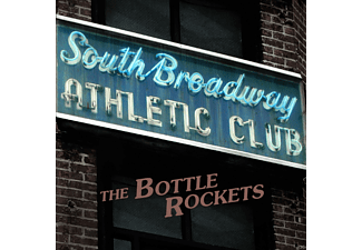 The Bottle Rockets - South Broadway Athelic Club - (CD)