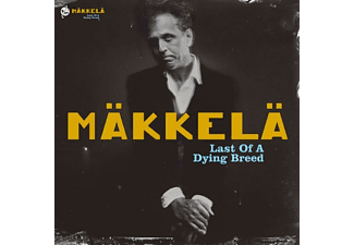 Mäkkelä - Last Of A Dying Breed - (CD)