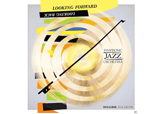 Symphonic Jazz Orchestra - Looking Forward, Looking Back - (CD)