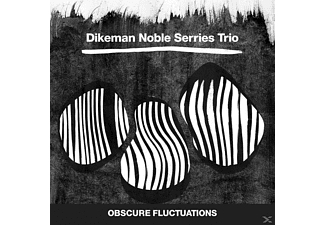Dikeman/Noble/Serries Trio - Obscure Fluctuations - (CD)