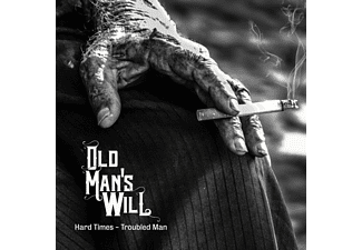 Old Man's Will - Hard Times-Troubled Man - (Vinyl)