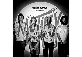 Night Birds - Mutiny At Muscle Beach - (CD)