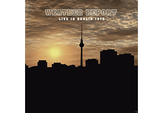 Weather Report - Live In Berlin 1975 - (Vinyl)
