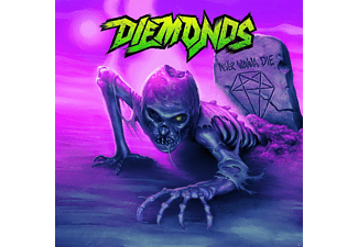 Diemonds - Never wanna die - (CD)