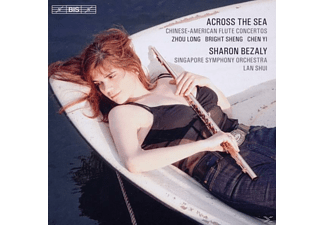 Lan Shui, Singapore So, Sharon Bezaly - Across The Sea - (CD)