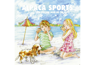 Alpaca Sports - When You Need Me The Most (10i - (Vinyl)