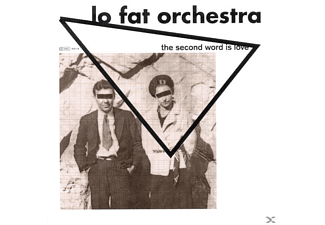 Lo Fat Orchestra - The Second Word Is Love - (CD)