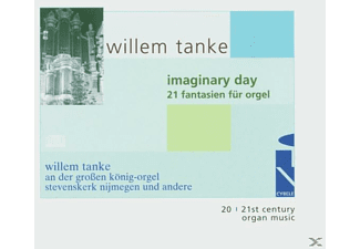 Willem Tanke - Imaginary Day-21 Orgelfant. - (CD)