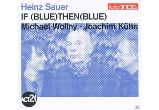 Sauer/Wollny/Kühn - If Blue Then Blue (Kulturspiegel-Edition) [CD]