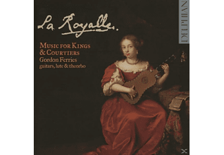 Gordon Ferries - La Royalle-Music For Kings & - (CD)