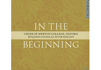 Merton Coll.Choir Oxford/Nicholas/Phillips - In The Beginning - (CD)